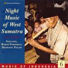 Music of Indonesia, Vol. 6: Night Music of West Sumatra
