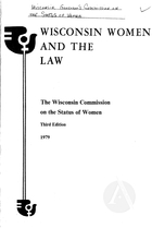 Wisconsin Women and the Law, Third Edition, 1979