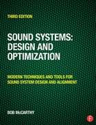 Sound Systems: Design and Optimization: Modern Techniques and Tools for Sound System Design and Alignment (Third Edition)