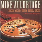 Mike Auldridge: Dobro- Blues and Bluegrass