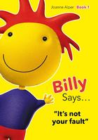 Billy Says…It's Not Your Fault