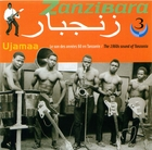 Zanzibara, Vol. 3: Ujamaa - The 1960's Sound of Tanzania