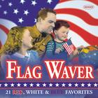 Flag Waver: 21 Red, White & Blue Favorites