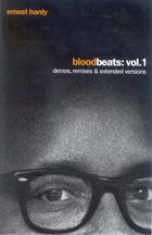 Blood Beats, Vol. 1: Demos, Remixes & Extended Versions