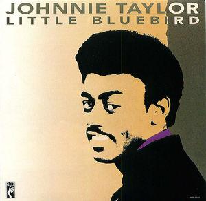 Johnnie Taylor: Little Bluebird