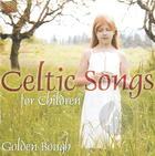 Golden Bough: Celtic Songs for Children