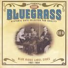 Authentic Rare Bluegrass : Blue Ridge Label Sides 1951-1954
