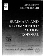 Adolescent Mental Health: Report on the Hearings Held by the California Commission on the Status of Women: Summary and Recommended Action Proposal
