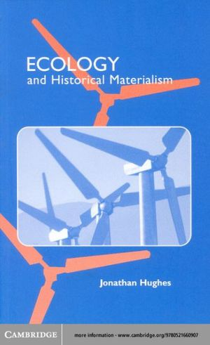 Ecology and Historical Materialism (Studies in Marxism and Social Theory)