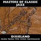 Masters of Classic Jazz: Dixieland