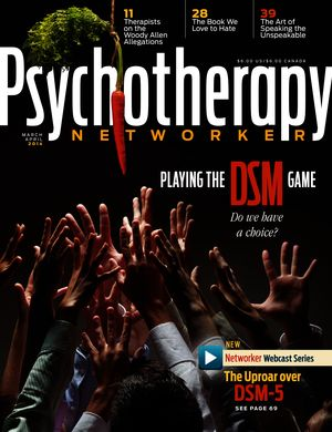 Psychotherapy Networker, Vol. 38, No. 2, March-April 2014