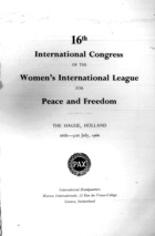 16th International Congress of the Women's International League for Peace and Freedom, the Hague, Holland 26th, 31th July, 1966