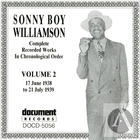Sonny Boy Williamson Vol. 2 (1938-1939)