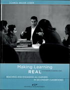 Making Learning REAL: Reaching and Engaging All Learners in Secondary Classrooms, in the Partners in Learning Series