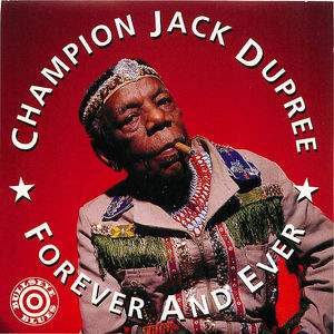 Champion Jack Dumpree: Forever and Ever