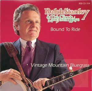 Bound to Ride: Vintage Mountain Bluegrass
