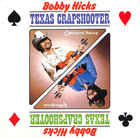 Bobby Hicks: Texas Crapshooter