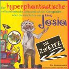 Der hyperphantastische … Computer 2 - Josia