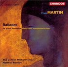 Frank Martin: Ballades for piano, trombone, viola, cello, saxophone and flute