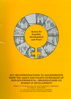 Action for Equality, Development and Peace: Key Recommendations to Governments from the Asian and Pacific Symposium of Non-Governmental Organizations on Women in Development, 7-11 June 1994, Jakarta, Republic of Indonesia by the Asian and Pacific NGO Working Group