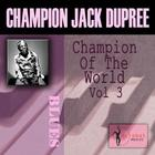 Champion Of The World, Vol. 3
