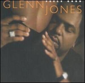 Glenn Jones: Feels Good