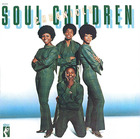Soul Children: Chronicle