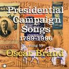 Presidential Campaign Songs, 1789-1996