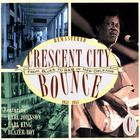 Crescent City Bounce: From Blues To R&B In New Orleans, CD C