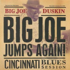 Big Joe Duskin: Big Joe Jumps Again - Cincinnati Blues Session