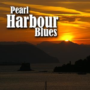 Pearl Harbour Blues