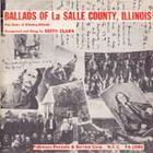 Ballads of La Salle County, Illinois - The Story of Ottawa, Illinois