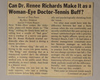 Can Dr. Renee Richards Make It As A Woman-Eye Doctor-Tennis Buff? - Can Dr. Richards Get Her Life Together?