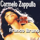 Due In Uno - Carmelo Zappulla Franco Bruno