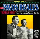 Los Pavos Reales: Early Hits