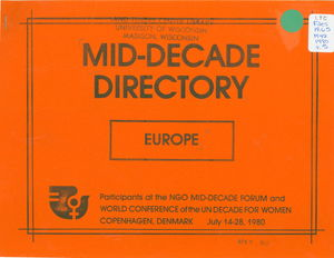 Mid-Decade Directory, Europe: Participants at the NGO Mid-Decade Forum and World Conference of the UN Decade for Women, Copenhagen, Denmark, July 14-28, 1980