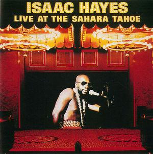 Isaac Hayes: Live At The Sahara Tahoe - Disc 1