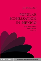 Popular Mobilization in Mexico: The Teachers' Movement 1977–87