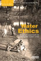 6. The Ethics of Water Governance