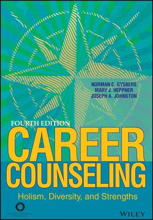 Career Counseling: Holism, Diversity, and Strengths, 4th Edition (4th edition)