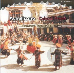 Achelhamo: Celestial Female (Tibetan Opera)