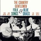 The Country Gentlemen Sing and Play Folk Songs and Bluegrass