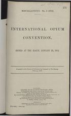 International Opium Convention, signed at The Hague, January 23, 1912