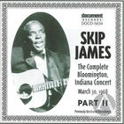 Skip James Live Vol. 3  Bloomington 1968 Part 2