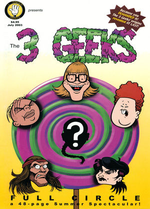 The 3 Geeks: Full Circle