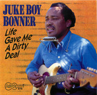 Juke Boy Bonner: Life Gave Me A Dirty Deal