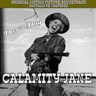 Calamity Jane Original Soundtrack - Digitally Remastered with Bonus Tracks