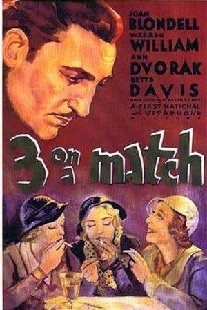Three on a Match (1932): Shooting script