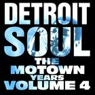 Detroit Soul, The Motown Years Volume 4