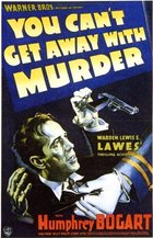 You Can't Get Away With Murder (1939): Shooting script